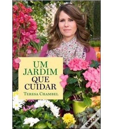 Um Jardim para Cuidar - Teresa Chambel